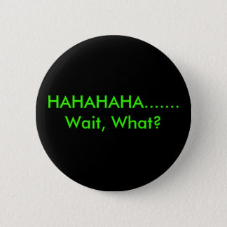 I dont get ie 2 inch round button