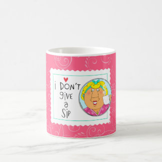 I don't give a sip coffee mug