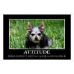 I don't have an attitude problem (L) Posters