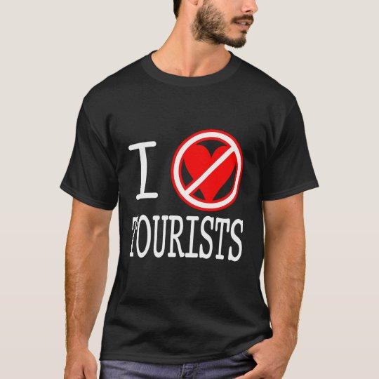 I (don't heart) TOURISTS T-Shirt