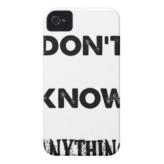 I Don't Know Anything iPhone 4 Case-Mate Case