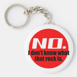 I Don't Know What That Rock Is (Red) Keychain