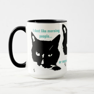 I don't like mornings Coffee Mug