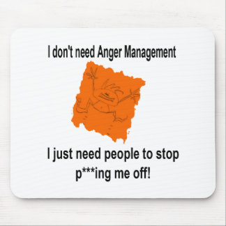 I don't need Anger Management (Red) Mouse Pad