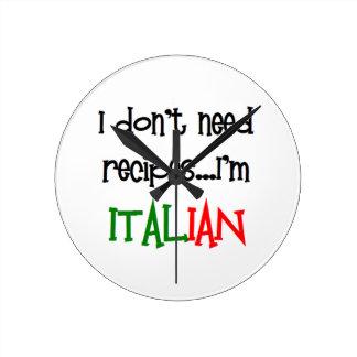 i don't need recipes, i'm italian round clock