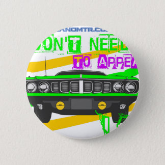 I don't need to appear, I am 2 Inch Round Button