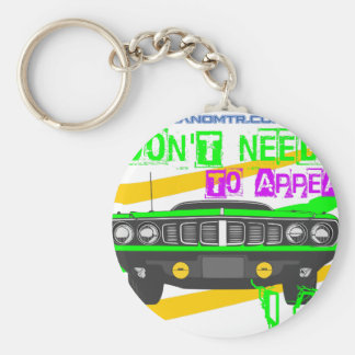 I don't need to appear, I am Basic Round Button Keychain