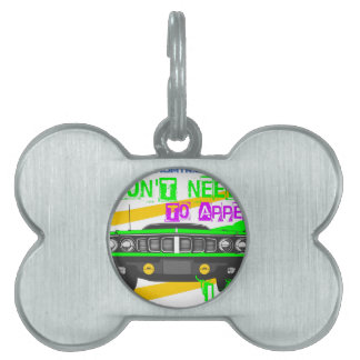 I don't need to appear, I am Pet ID Tag
