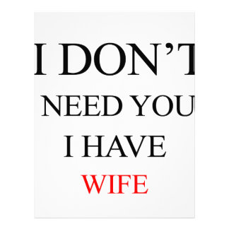 i don't need you i have wife letterhead