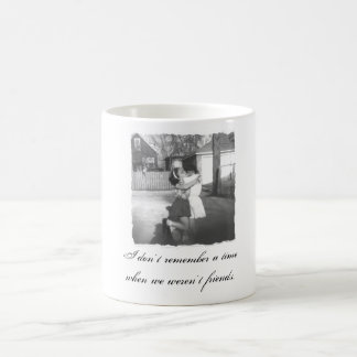 I don't remember a time when we weren... coffee mug