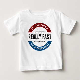 I Don't Run Baby T-Shirt