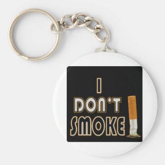 I DON'T SMOKE! KEYCHAIN