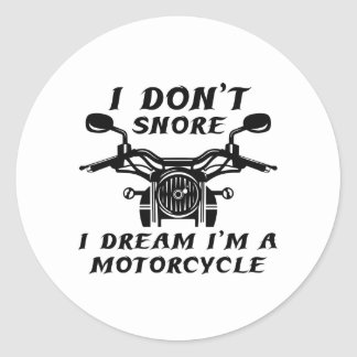 I Don't Snore Classic Round Sticker