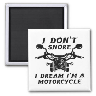 I Don't Snore Magnet