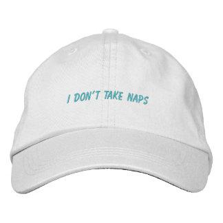 I Don't Take Naps Dad Hat