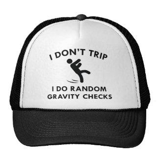I Don't Trip Trucker Hat