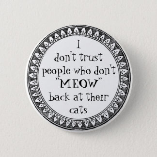 I don't trust people . . . 2 inch round button