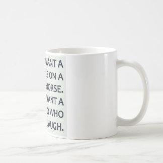I Don't Want A Prince, I Want A Weirdo Coffee Mug