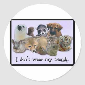 I DOn't Wear My Friends Classic Round Sticker