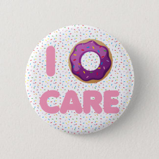 I Donut Care 2 Inch Round Button
