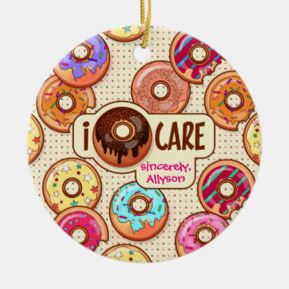 I Donut Care Cute Funny Humorous Sweet Donuts Love Ceramic Ornament