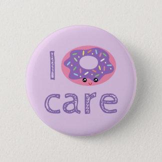 I donut care cute kawaii funny doughnut pun humor 2 inch round button