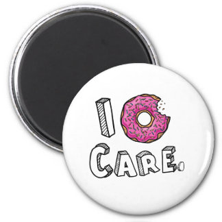 I Donut Care Funny 2 Inch Round Magnet