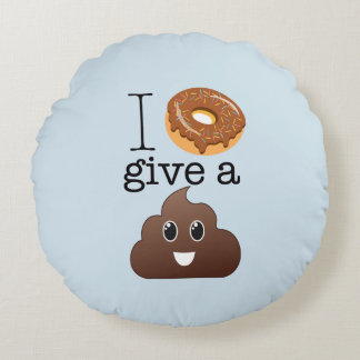 I Donut Give A Poop Decorative Round Throw Pillow