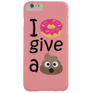 I donut give a poop emoji barely there iPhone 6 plus case