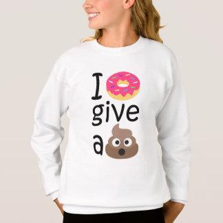 I donut give a poop emoji sweatshirt