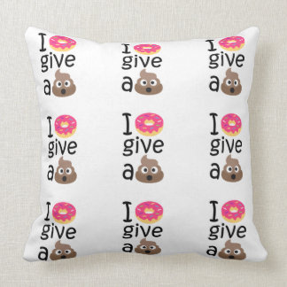 I donut give a poop emoji throw pillow