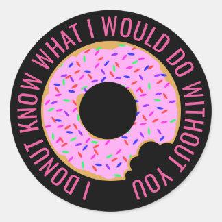 I Donut Know Round Sticker