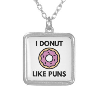 I Donut Like Puns Silver Plated Necklace