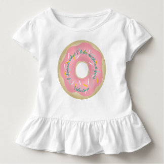 I donut what I'd do without you. Toddler T-shirt