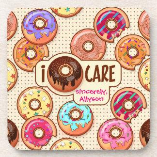 I Doughnut Care Cute Funny Donut Sweet Treats Love Coaster