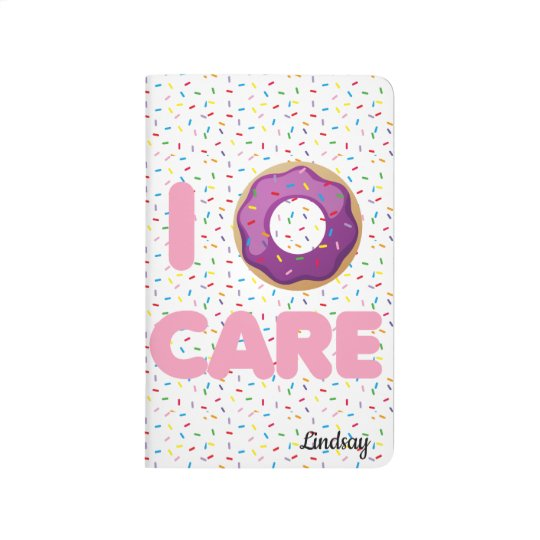 I Doughnut Care Journal