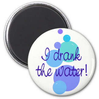 I Drank the Water Magnet