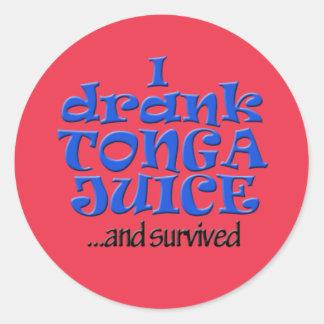 I drank Tonga Juice and survived! Round Sticker