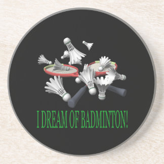 I Dream Of Badminton Coaster