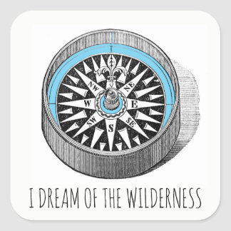 I Dream Of The Wilderness Compass Square Sticker