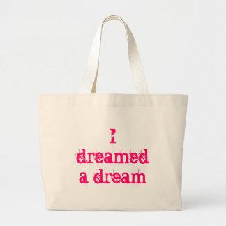 I dreamed a dream large tote bag