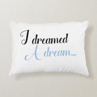 I Dreamed a Dream Pillow