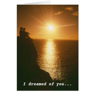 I dreamed of you and you came true card