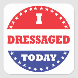 I Dressaged Today Square Sticker