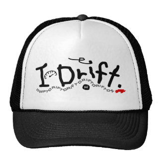 I DRIFT TRUCKER HAT