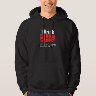 I Drink Blood Hoodie