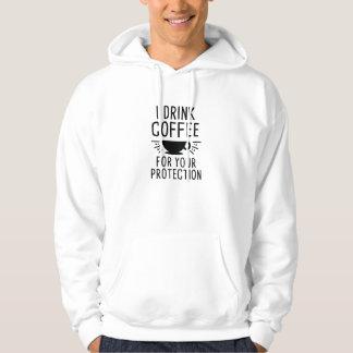 I Drink Coffee Hoodie