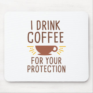 I Drink Coffee Mouse Pad