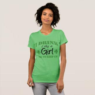 I Drink Like a Girl T-Shirt