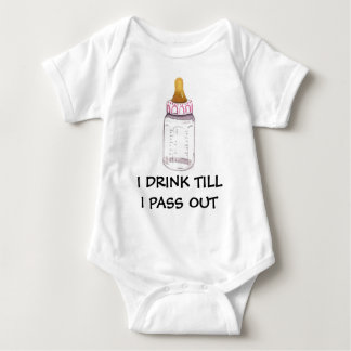 I DRINK TILL I PASS OUT BABY BODYSUIT